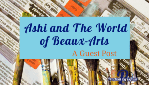 Guest Post  Ashi and The World of Beaux-Arts