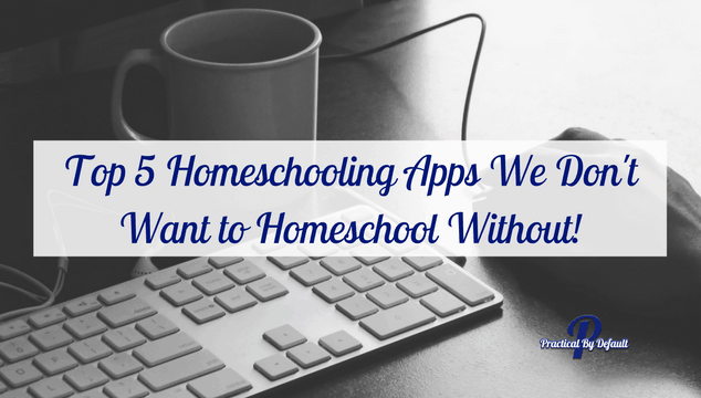 We use Apps in our homeschool to teach, practice and reinforce learning in fun ways! Here is our top favorites.