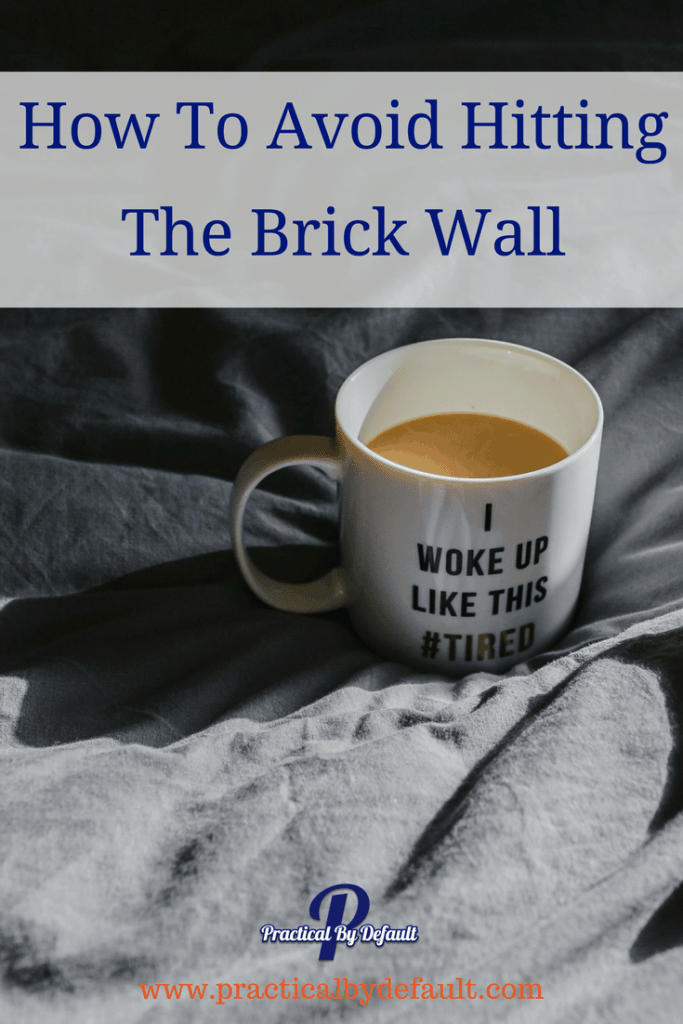 How To Avoid Hitting The Brick Wall, is it even possible? Sharing 3 lessons learned