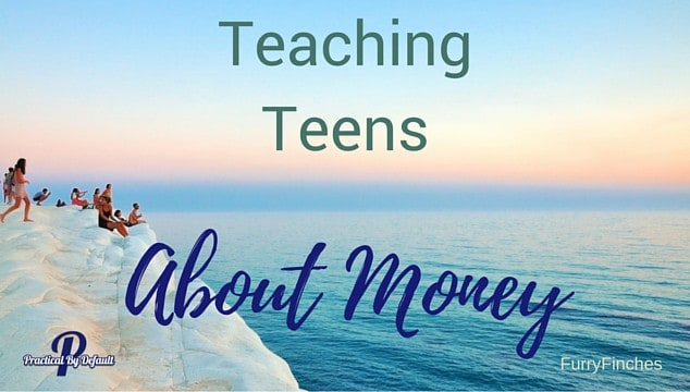 Teaching Teens about important life skills: Money.