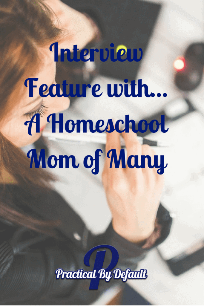 A homeschool mom of many shares her secrets of how she does it all. Come find out more!