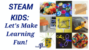 STEAM Kids: Let's make Learning Fun!