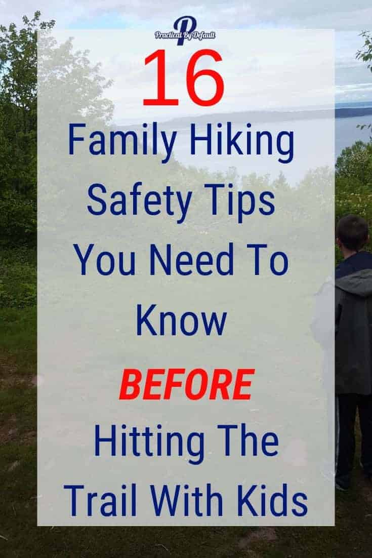 Family Hiking Safety Tips You Need To Know Before Hitting The Trail With Kids #HIKING
