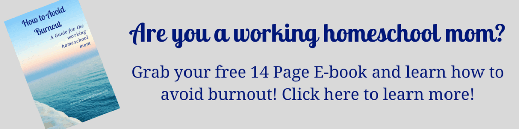 Download your copy of how to avoid homeschool burnout as a working homeschool mom