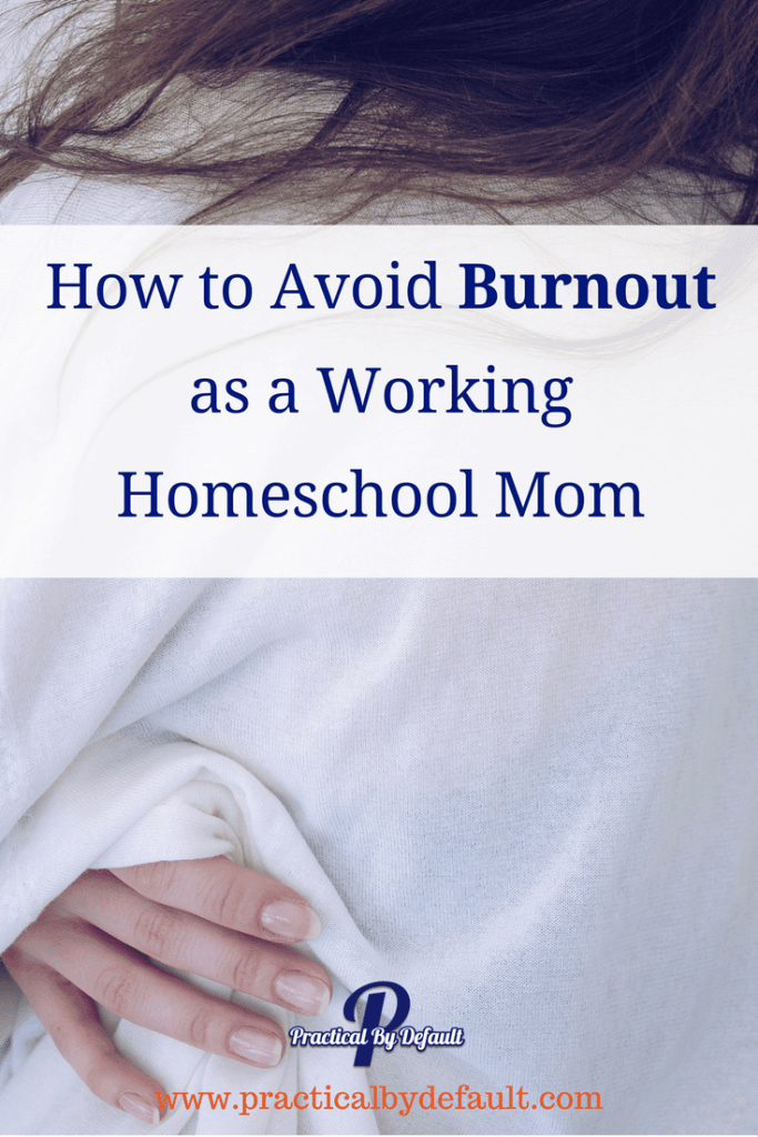 Are you wondering how to avoid burnout as a working #homeschooling mom? It can be done, click through for 3 ideas you can do today