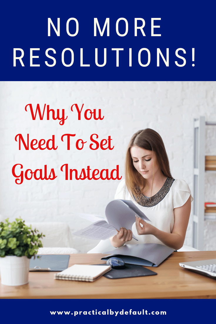 Stop making new years resolutions and learn how to set goals instead #goalsetting #goals #motivation