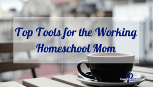 Working homeschool moms share their top tools!