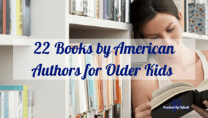 22 Books by American Authors for Older Kids