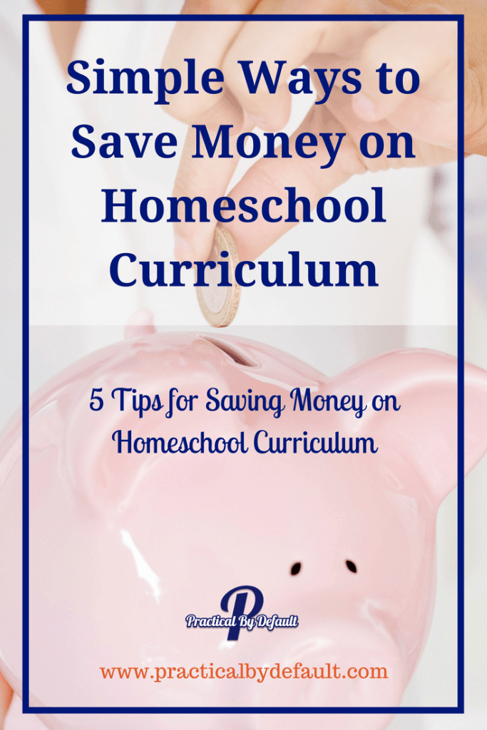 Simple Ways to Save Money on Homeschool Curriculum