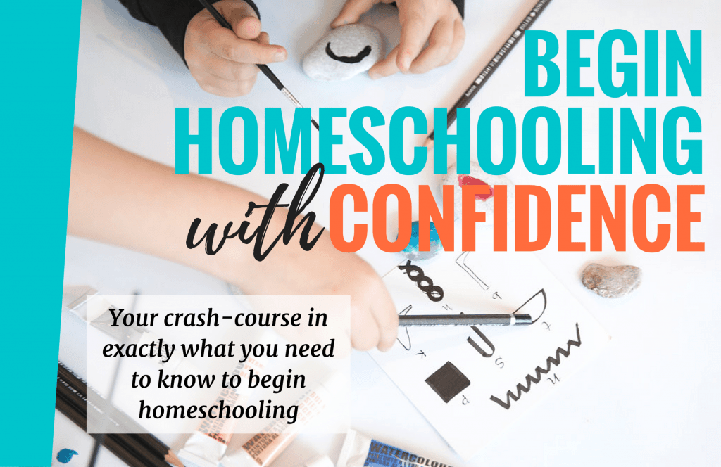 Begin Homeschooling with Confidence Cover Picture