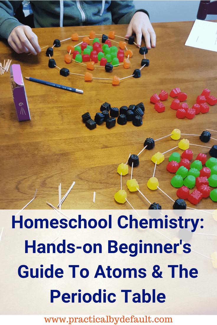 Homeschool Chemistry: Hands-on Beginner's Guide To Atoms