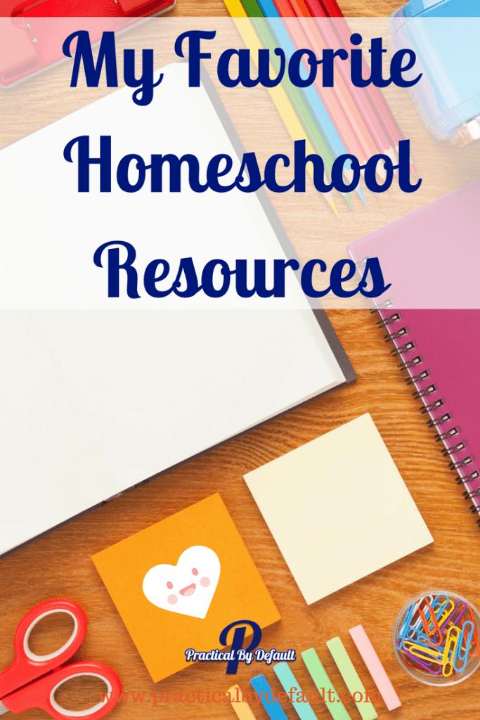 My Favorite Homeschool Resources