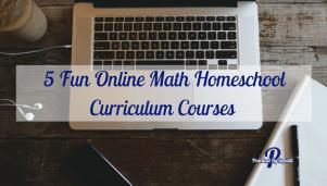 5 Fun Online Math Homeschool Curriculum Courses