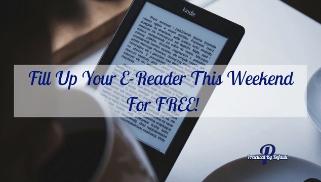 Fill Up Your E-Reader This Weekend – For FREE!