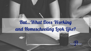 Is homeschooling flexible enough for working and homeschooling? What does it look like? Take a peek!