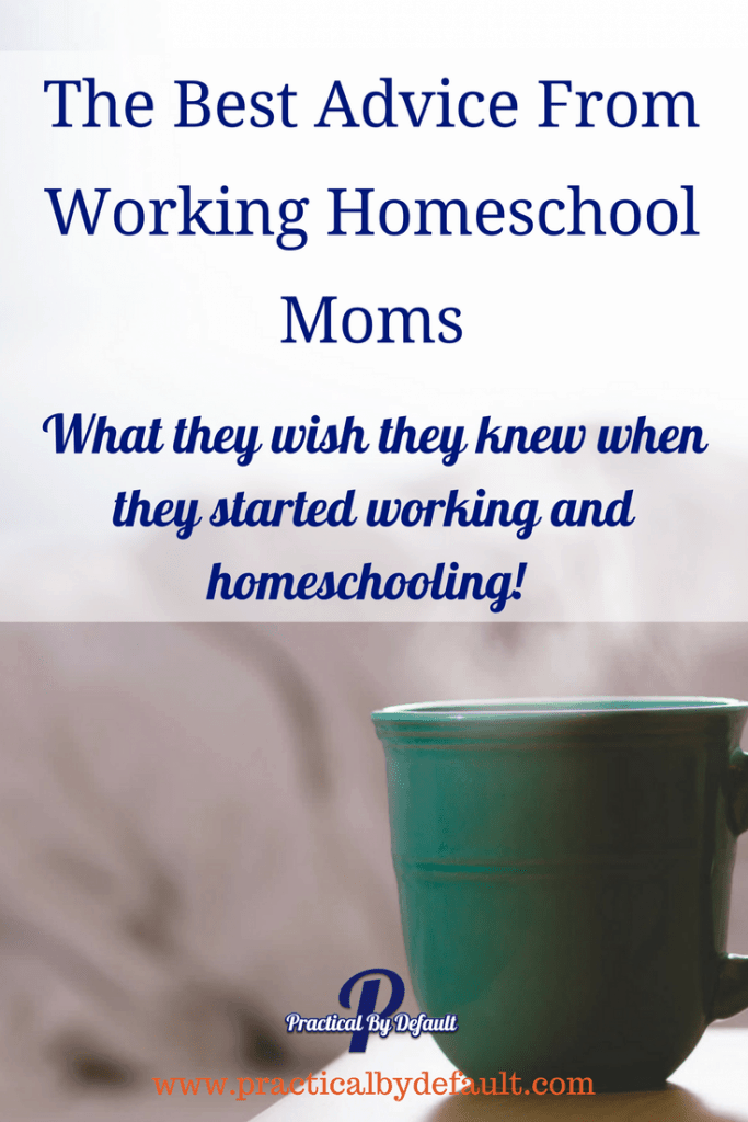 Do you ever look back at your working homeschool journey and wish someone had shared their best advice with you? Working moms are speaking up!