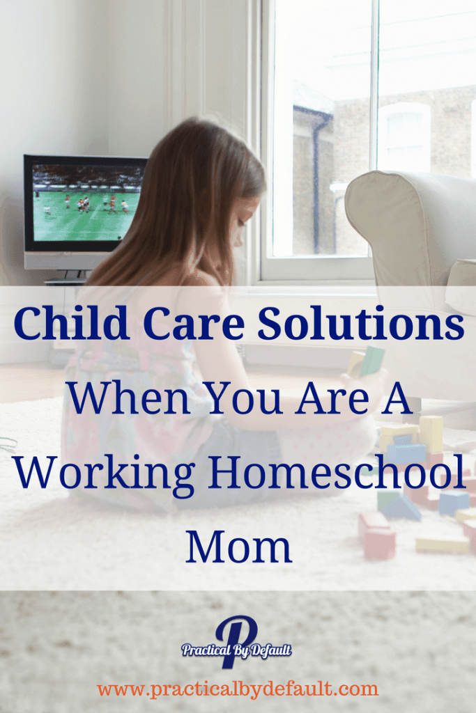 One of your top concerns as a working homeschool mom is who is going to look after the kids. Child Care Solutions When You Are A Working Homeschool Mom