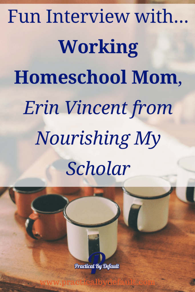Chatting with Working #Homeschooling Mom, Erin Vincent from Nourishing My Scholar about games, books, coffee and how she does (or doesn't) do it all! Join us!