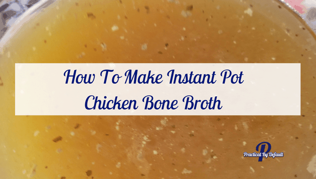 Making Chicken Bone Broth the easy way. Perfect for the busy working mom