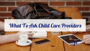 What To Ask Child Care Providers
