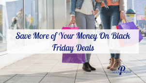 Save More of Your Money On Black Friday Deals