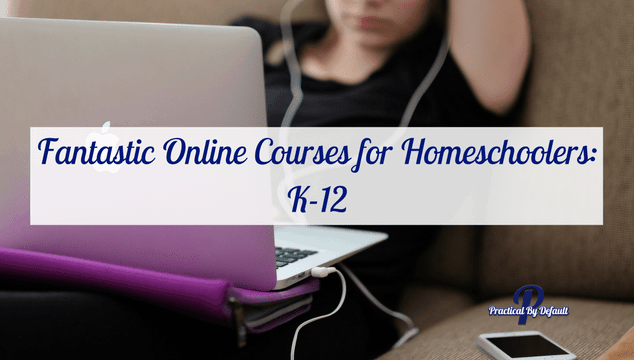 List of Online Homeschooling Resources, Programs and Courses.