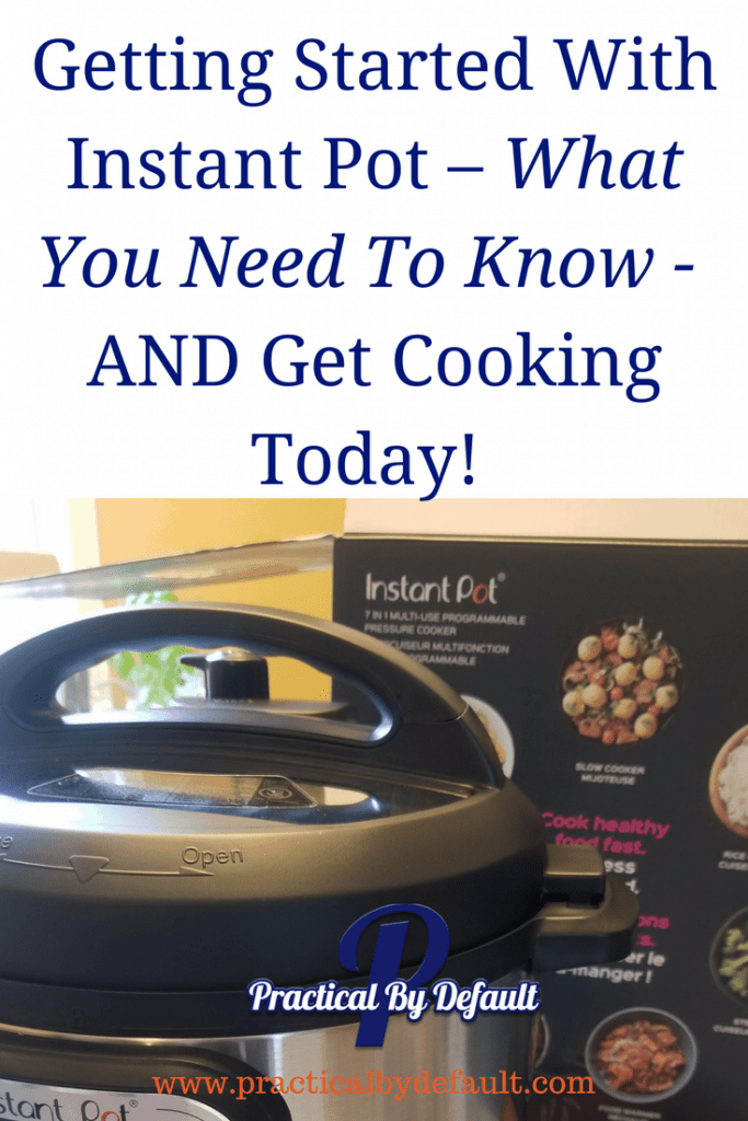 Getting Started With Instant Pot – What You Need To Know! Is your Instant Pot still in the Box? Get it out and start cooking today with this quick start guide! #instantpot