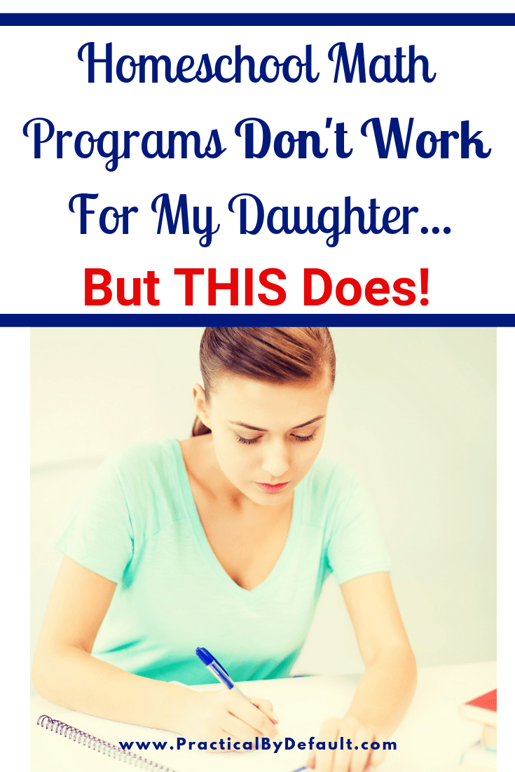 Math programs don't work for my daughter. But THIS does!
