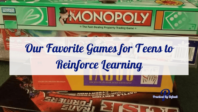 Our Favorite Games for Teens to Reinforce Learning