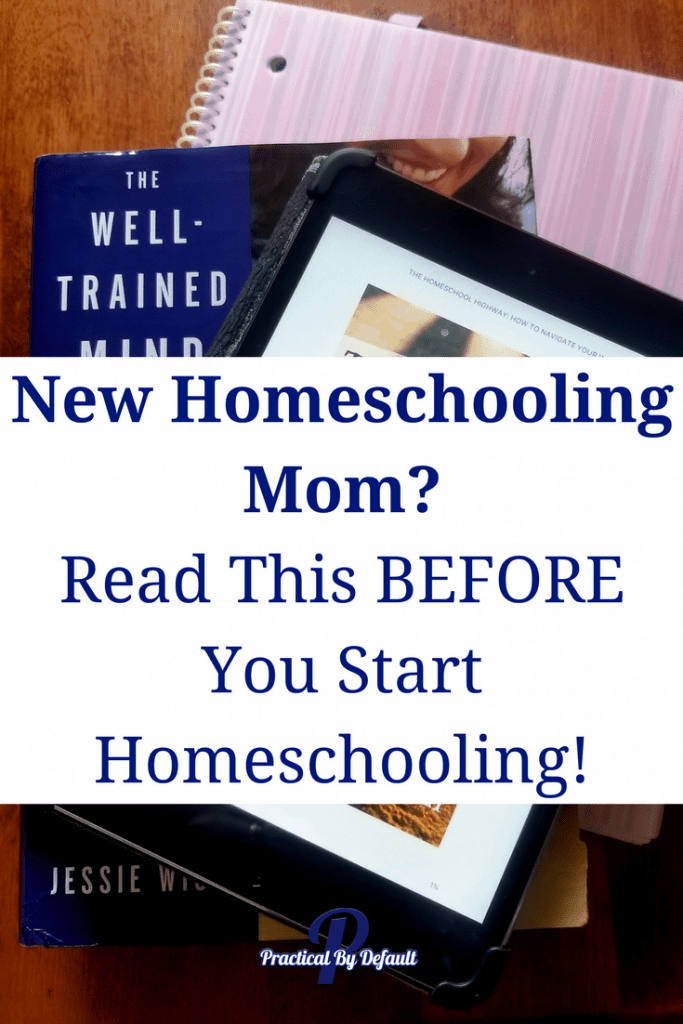 New Homeschooling Mom_ Read This BEFORE You Start Homeschooling! pin
