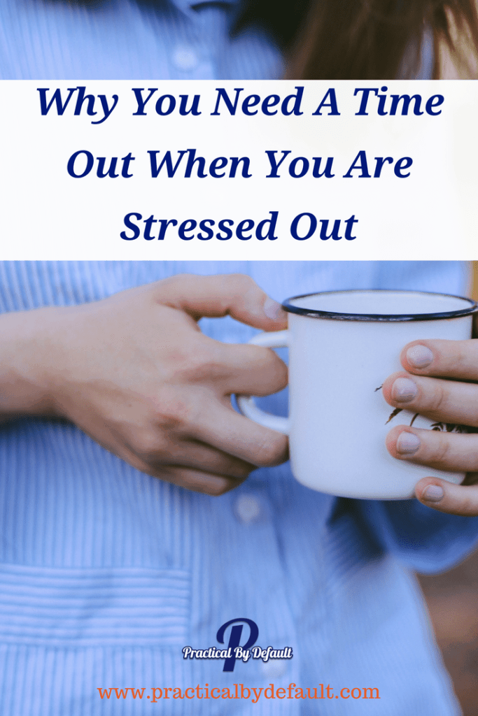 Do you think time outs are just for kids? Think again! Here is how to use a time out to refocus your day when you are stressed out.