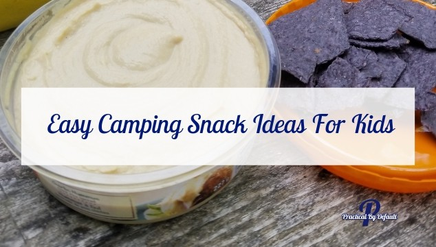 14 easy camping snacks and treats for kids