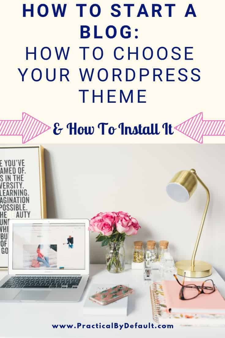 How To Choose Your WordPress Theme #blogging #Blogtips