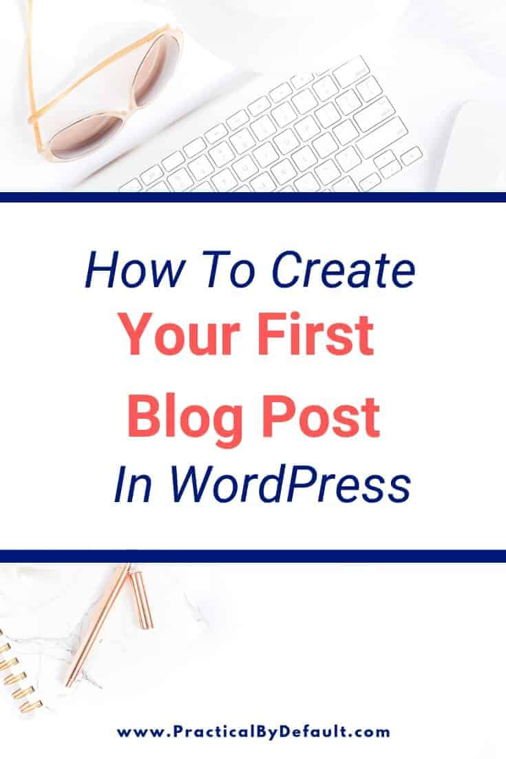 Your First Blog Post in WordPress A Step by Step guide