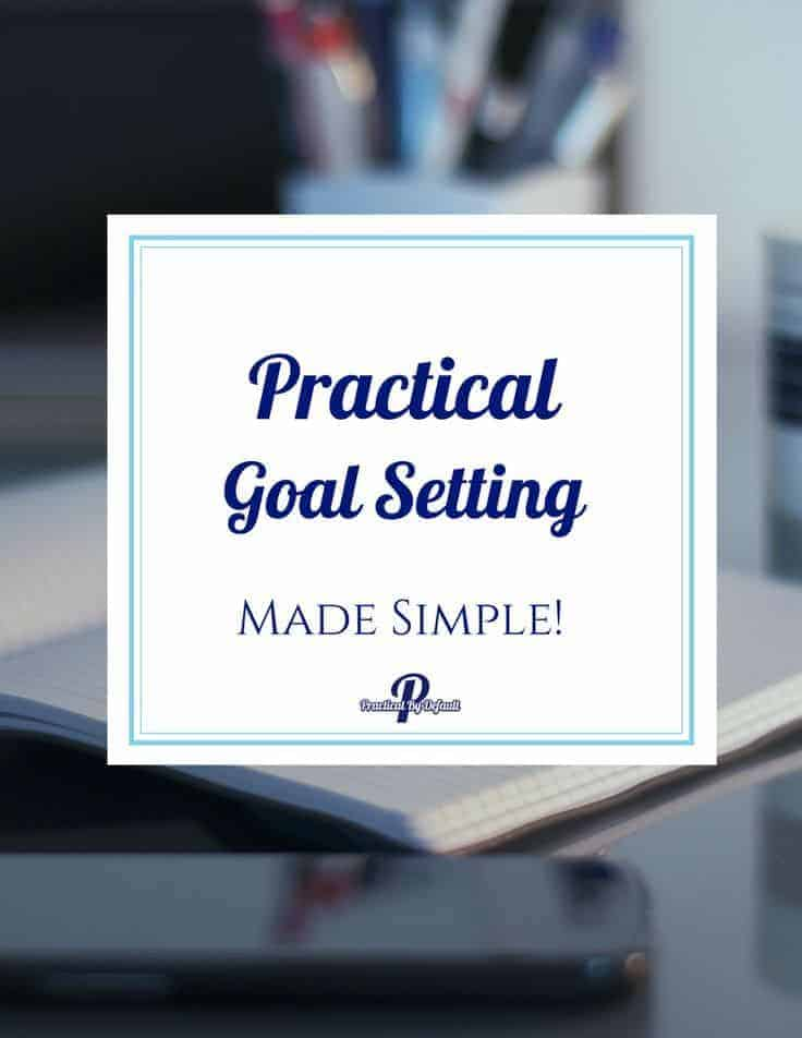 Want to know the secret to setting goals you can actually reach? Practical Goal Setting Made Simple is a #free Mini Course that helps you walk through each of the 7 steps, from choosing a goal to setting a deadline. Click through to learn more and get started today!