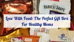 Love With Food: The Perfect Gift Box For Healthy Moms