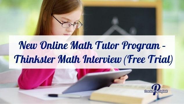 New Online Math Tutor Program – Thinkster Math Interview (Free Trial)