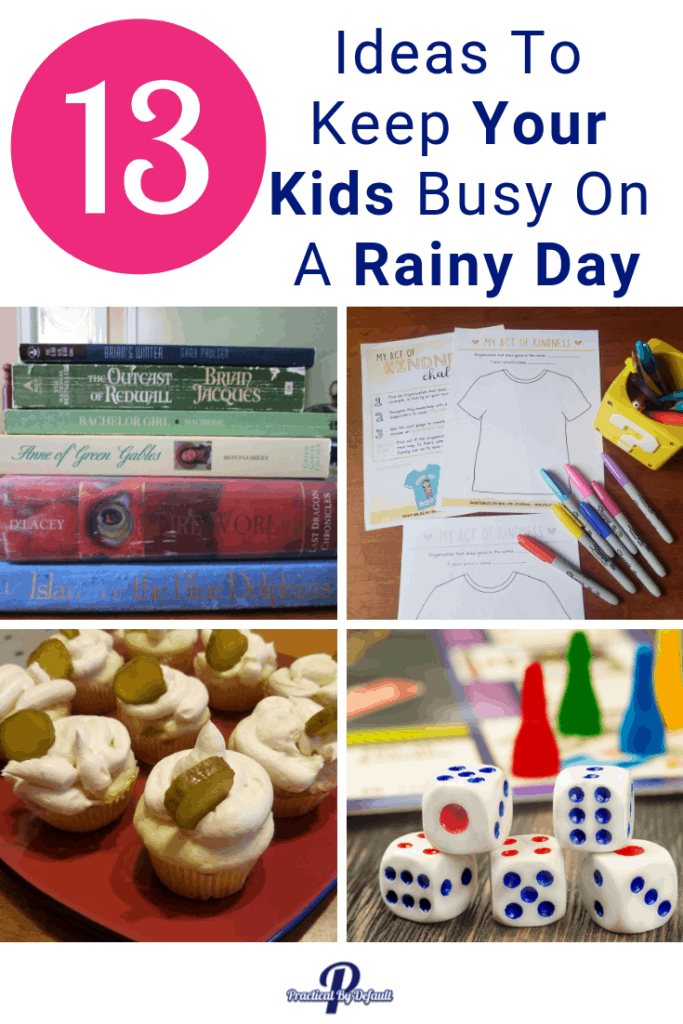 How to keep your kids busy on a rainy day, use these 13 great ideas.